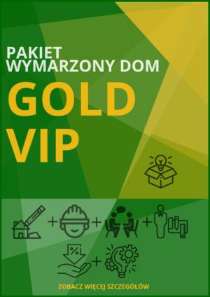 Wymarzony Dom – PAKIET Gold VIP