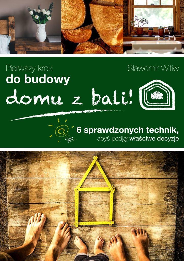 Pierwszy Krok do Budowy Domu z Bali, baleidetale.pl, bezpłatny e-book