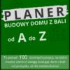 Planner Budowy Domu z Bali od A do Z