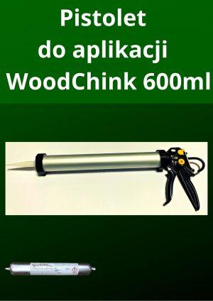 Wyciskacz / Pistolet do aplikacji mas – Woodchink 600ml
